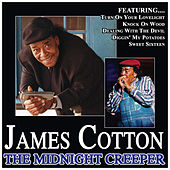 The Midnight Creeper by James Cotton