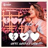 Sofre, Supera e Sara (Ao Vivo) de Sarah Lorena