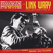 The Link Wray Collection 1956-62 de Link Wray