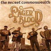 Lager & Blood de The Secret Commonwealth