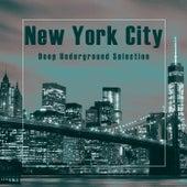 New York City (Deep Underground Selection) di Various Artists