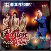 Como Se Perdona by La Pasión