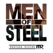 Men of Steel von Madison Rising