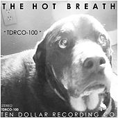 Tdrco-100 by The Hot Breath