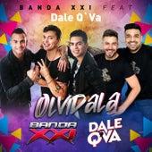 Olvidala (feat. Dale Q' Va) de Banda XXI