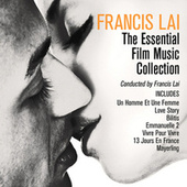 Francis Lai - The Essential Film Music Collection by Francis Lai