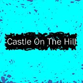 Castle on the Hill de The Eternal Dreamers