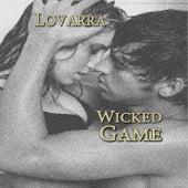 Wicked Game di Lovarra