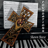 Foundations by Shawn Reese