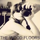 The Wood Floors von The Wood Floors