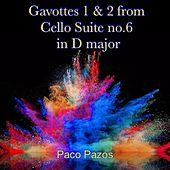 Gavottes 1 & 2 from Cello Suite No. 6 in D Major de Paco Pazos