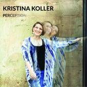 Perception van Kristina Koller