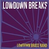 Lowdown Breaks by Lowdown Brass Band
