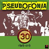 30 by Pseudofonia