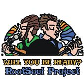 Will You Be Ready? de The Rootsoul Project