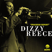 Progress Report (Remastered) by Dizzy Reece