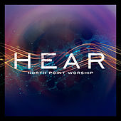 Hear (Live) di North Point Worship