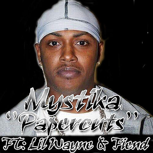 Papercuts (feat. Lil Wayne & Fiend) by Mystikal