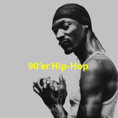90'er Hip-Hop - Det Bedste Hip-Hop Fra 90'erne by Various Artists