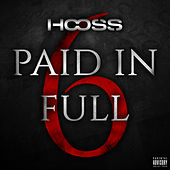 Paid In Full 6 de Hooss