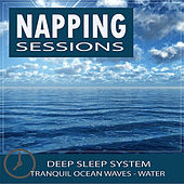 Healing Sounds for Deep Sleep: Napping Sessions - Ocean Waves de Healing Sounds for Deep Sleep and Relaxation