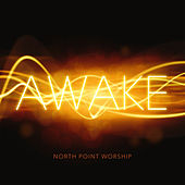 Awake (Live) de North Point Worship