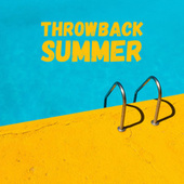 Throwback Summer von Various Artists