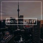 Rh2 Tastemakers #18 by Various Artists