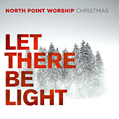 Let There Be Light de North Point Worship