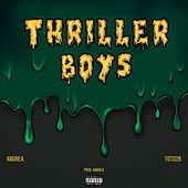 Thriller Boys by Andrea
