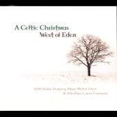 A Celtic Christmas von West Of Eden