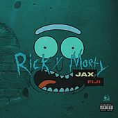 Rick and Morty by Jax