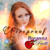 Fireproof by Breanna Faith