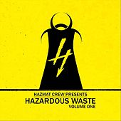 Hazmat Crew Presents: Hazardous Waste, Vol. 1 de Various Artists