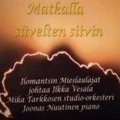Matkalla sävelten siivin von Ilomantsin Mieslaulajat, Joonas Nuutinen, Mika Tarkkosen studio-orkesteri