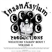 Whatchu Talkin' Bout?, Vol. 2 von Various Artists
