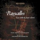 Bagualles: Um Canto de Amor à Terra (Ao Vivo) de Vários Artistas