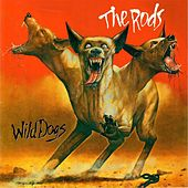 Wild Dogs by The Rods