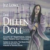 The Dillen Doll by Jez Lowe