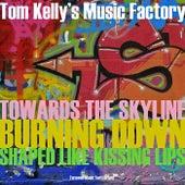 Burning Down / Towards the Skyline / Shaped Like Kissing Lips (Alternate