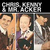 Chris, Kenny & Mr. Acker von Chris Barber