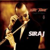 Native Tongue by Siraj