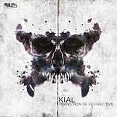 Transition Of Perspective EP by Kial