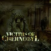 Victims Of Chernobyl by Deadly Sinners