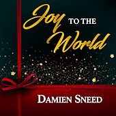 Joy to the World by Damien Sneed