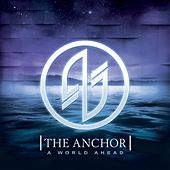 A World Ahead by The Anchor
