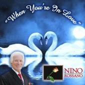 When You're in Love de Nino Rossano