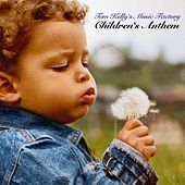 Children's Anthem by Tom Kelly's Music Factory