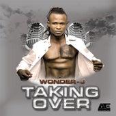 Taking Over von Wonder J