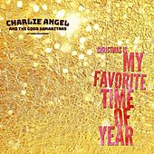Christmas Is My Favorite Time of Year by Charlie Angel